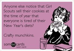 someecards Girl Scouts | Girl Scout cookies | Quotes to Live By
