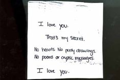 I don't know why I love this post secret so much. It just kind of makes sense.