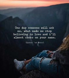 LIFE QUOTES : One day someone will ask me, what made me stop believing in love… Sad Quotes, Words Quotes, Love Quotes, Inspirational Quotes, Motivational Quotes, Sayings, One Life Quotes, The Words, Change Quotes
