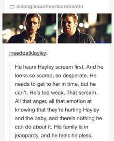 http://youwerethereforme.tumblr.com/post/85009862497/ineeddatklayley-he-hears-hayley-scream-first