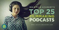 Top 25 Best Filmmaking Podcasts