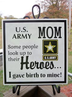 My son is a soldier! Military Party, Military Mom, Military Signs, Army Party, Military Service, Army Mom Quotes, Military Quotes, Army Family, Army National Guard