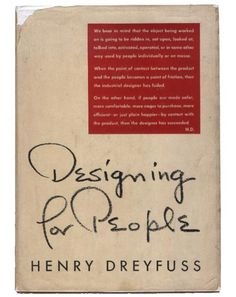 Designing for People by Henry Dreyfuss