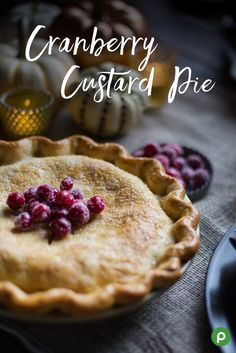 Looking to make a new dessert? This Cranberry Custard Pie is as delicious as it looks, but easier than you'd think. It only takes 35 minutes to get this pie ready to bake. You can even have your kids help make the sugared cranberries on top.