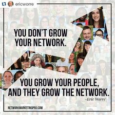 #Repost @ericworre  #GrowPeople #NetworkMarketingPro