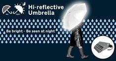 I totally want this!!! ->Hi-reflective Umbrella : Be bright - Be seen at night