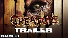 "http://www.onlinevideosongs.com/2014/07/creature-3d-official-trailer.html Watch the official trailer of T-series upcoming home production ""Creature 3D"" starring Bipasha Basu & Imran Abbas. It is directed by Vikram Bhatt & produced by Bhushan Kumar & Krishan Kumar."