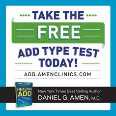 Take the FREE ADD type test today! #ADD #DanielAmen http://healingadd.amenclinics.com