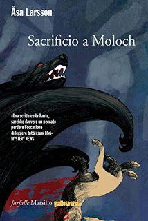 La libreria di Beppe: Sacrificio a Moloch di Åsa Larsson