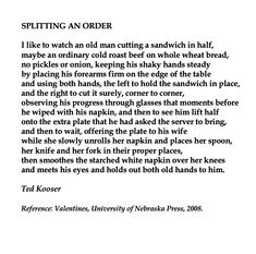 Splitting an Order, Ted Kooser 💞🌍🌎🌏💞Reference: Valentines, University of Nebraska Press, Mental Health Quotes, Mental Health Awareness, Poetry Painting, Reading Lists, Nebraska, Grief, Ted, Journaling, Improve Yourself