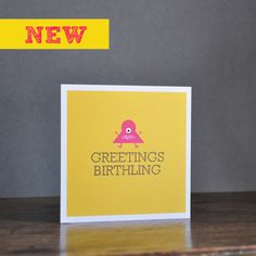 Greetings Birthling  -  great original greeting cards - Made in Ireland !