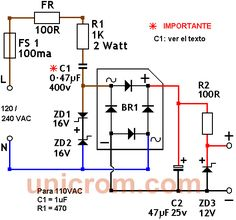 Fuente de 12 VDC sin transformador. Este circuito permite obtener 12 VDC, con una entrada de voltaje en AC, sin necesidad de un transformador reductor