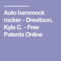 auto hammock rocker   drevitson kyle c    free patents online what is the best leather cleaner product out there     page 5      rh   pinterest
