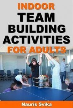 Indoor team building activities for adults Group Activities For Adults, Indoor Games For Adults, Team Bonding Activities, Leadership Activities, Teamwork Games, Youth Activities, Educational Leadership, Creative Activities, Educational Games