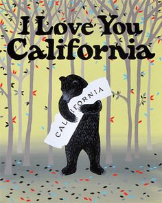 Despite everything these days, I love you, California
