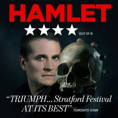 A visitor from beyond the grave lays a burden on Prince Hamlet: avenge his father. Stratford Festival, Toronto Star, My Passion, Shakespeare, The Fosters, Stage, This Or That Questions, Live, My Crush