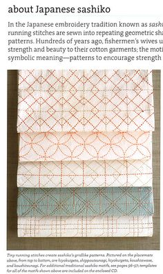 "sashiko, ""the motif's carry symbolic meaning - patterns to encourage strength"". <3"