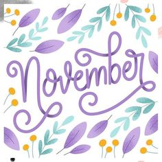 November Hello November, First Snow, First Christmas, Really Cool Stuff, Hand Lettering, Have Fun, That Look, Typography, Activities