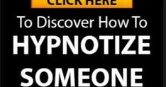 "http://ift.tt/2sgfRga ==>how to hypnotize someone / black ops hypnosis pdf how to hypnotize someone without them knowinghow to hypnotize someone  : http://ift.tt/2sVrURS  This is advanced mental technology. If you're looking for ""A Beginners Guide To Hypnosis"" you won't find it here. On this site you'll find exactly how to mind control anyone you want any time any place and all without them knowing. But if I reveal this information please promise me you will use it responsibly and you will…"