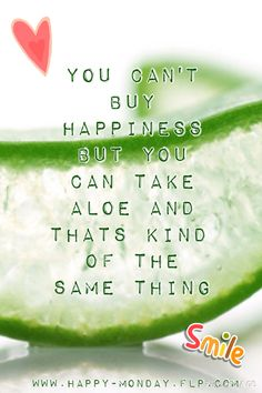 You can't buy #happiness, but you can take #Aloe and thats kind of the same thing