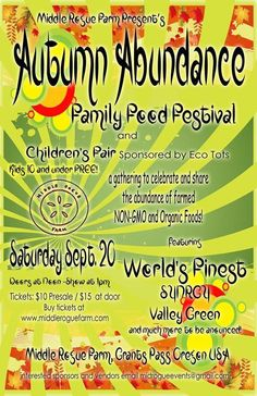 Hugo, OR A gathering to celebrate and share the abundance of farmed non-GMO and organic foods at the Family Food Festival & Children's Fair.   Featuring music by World's Finest, Synrgy & Valle… Click flyer for more >>