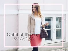 Outfit of the day – 18.09.16