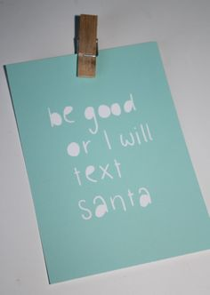 Kaart be good or I will text Santa  from studio Stationery www.pippikokel.nl