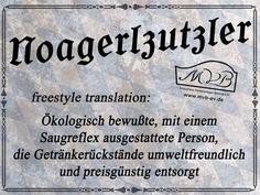 Und do soi oana no moi song, - Münchner Volkssängerbühne e. Funny Facts, Funny Quotes, Ol Days, Good Ol, Humor, Bavaria, Songs, Gaudi, Munich
