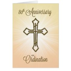 80th Anniversary of Ordination Gold Cross Card - gold gifts golden customize diy
