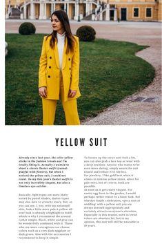 Viele Tipps zum kombinieren der Farbe Gelb, habe ich euch bereits in Hello Yellow verraten. Grundsätzlich gilt: helle Typen eher zu blassen, pastelligen Gelb-Tönen greifen, dunklere Typen dürfen sich auch an knackiges Ocker wagen. Aber, wie ihr sehen könnt, sehe auch ich mit meiner ungebräunten Haut gleich nochmal ein paar Nuancen blasser aus. Yellow Suit, Outfits Casual, Mein Style, Confident Woman, Suits, Elegant, Colorful Fashion, Neue Trends, Color Pop