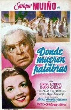 1945 - DONDE MUEREN LAS PALABRAS - Hugo Fregonese (español)