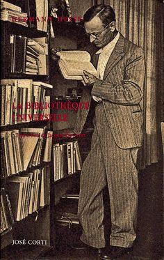 Hermann Hesse. La Bibliothèque universelle | Flickr - Photo Sharing!