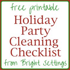 Holiday Party Cleaning Checklist -- a free printable for your party planning from Bright Settings.