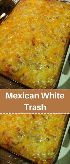 Mexican White Trash Recipe, Mexican Trash, Easy Casserole Recipes, Casserole Dishes, Mexican Casserole, Mexican Dishes, Mexican Food Recipes, Ethnic Recipes, Mexican Meals