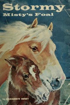 Stormy, Misty's foal by Marguerite Henry. One of the first books I remember ordering from a book order in school.