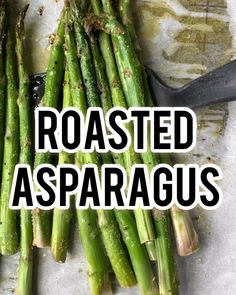 Garlic Roasted asparagus right in the oven is the perfect side dish recipe for almost any meal It doesn t take long at all to whip up a low carb keto friendly asparagus side dish that will make your mouth water and is just so darn good for you Oven Roasted Asparagus, Asparagus Side Dish, Grilled Asparagus Recipes, How To Cook Asparagus, Best Asparagus Recipe, Cooking Asparagus On Stove, Asparagus Skillet, Parmesan Asparagus, Asparagus