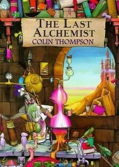 Get this from a library! The last alchemist. [Colin Thompson] -- An alchemist obsessed with making gold finds that his final experiment has an unexpected result. Alchemist Book, Coloring Book Art, Colouring, Little Library, Young Adult Fiction, Children's Literature, Book Worms, Good Books, Fantasy Art