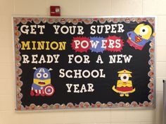 Back to school Bulletin Board - Minions Hero Bulletin Board, Kindergarten Bulletin Boards, Back To School Bulletin Boards, Minion Classroom, Superhero Classroom Theme, Classroom Themes, Classroom Door, Superhero School, Minion Theme