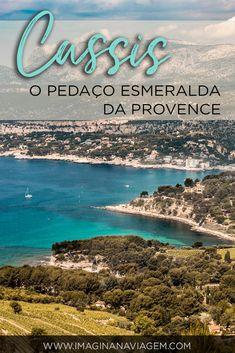 Se enganou quem pensou que só de lavandas vive a Provence. A região tem uma série de outros atrativos, como o mar esmeralda de Cassis! A cidadezinha é um encanto e, neste post, eu te conto tudo o que você precisa saber para conhece-la da melhor forma!  Cassis | Provence | França | Mediterrâneo | Praia | Calanques | O que fazer em | Interior da França | Road Trip | Côte d'Azur | Sul da França | Turismo | Viagem | Imagina na Viagem.