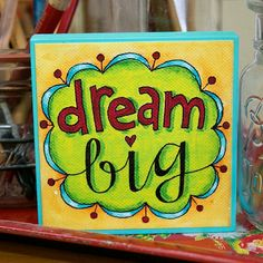 Dream big art block