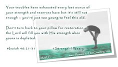 Romans 15 Life Coaching: A Week of Strength for the Weary - Isaiah 40