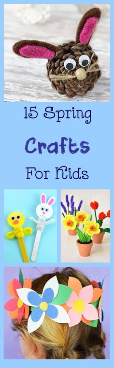 15 Colorful Spring Kids Crafts - Beautiful and simple Easter Crafts for kindergartners, toddlers, preschoolers