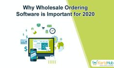 Why Wholesale Ordering Software is Important for 2020 due to increase in online purchase and ecommerce business plays very good role in todays world Online Sales, Selling Online, Online Marketing, Gain, Ecommerce, Software, Letters, Business, Letter