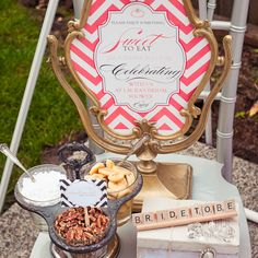 LOVE how this sign was designed and framed by a vintage vanity mirror stand...LOVE IT..bridal shower