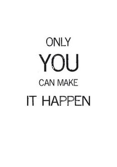 Only YOU can make it happen!    So true with http://www.crowdfunder.co.uk/investment/the-seed-africa-educate-a-girl-and-change-the-world-1383