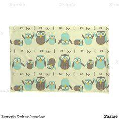 Energetic Owls Pillowcase