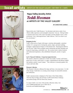 Napa Valley Marketplace Nov 2012 article on www.TeddiHosmanDesigns.com Napa Valley, Local Artists, Grape Vines, Jewelry Collection, Jewelry Design, Sayings, Vineyard, Inspiration, Inspired