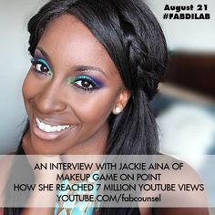 How do you get 7 million YouTube views? Jackie Aina tells us how she did it in our exclusive interview, only at FAB Counsel.  #FABDILab #interview #MakeupGameOnPoint #beauty #expert #makeup