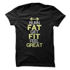 Burn Fat Fitness Great Shirt T Shirt, Hoodie, Sweatshirt