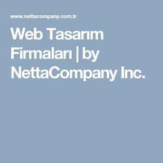 Web Tasarım Firmaları | by NettaCompany Inc.